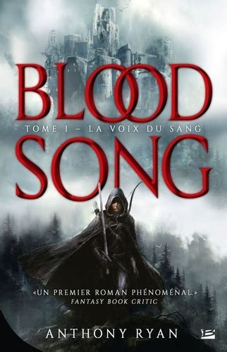 Blood Song Tome 1