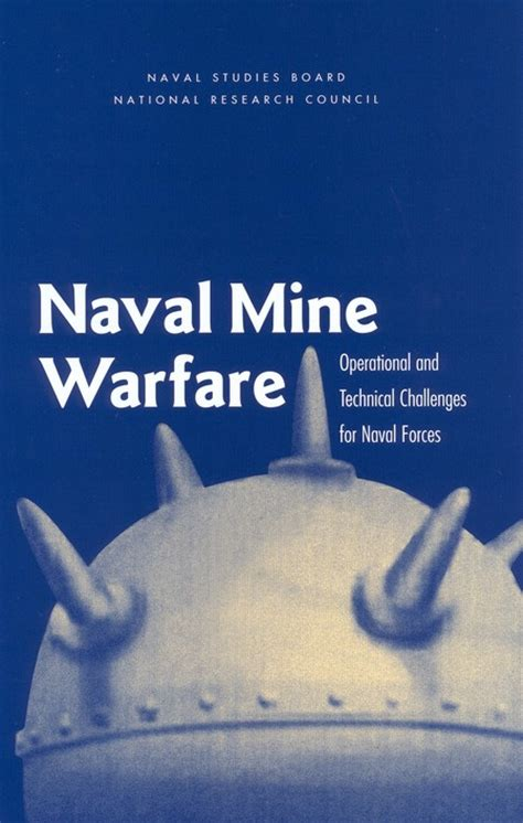 Naval Mine Warfare: Operational and Technical Challenges
