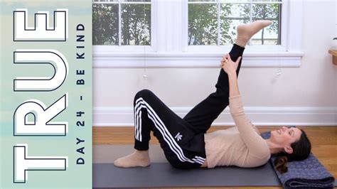 TRUE - Day 24 - BE KIND   Yoga With Adriene - YouTube