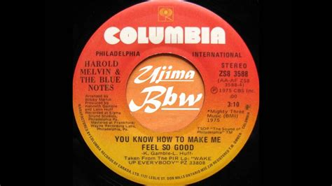 HAROLD MELVIN & THE BLUE NOTES You Know How To Make Me