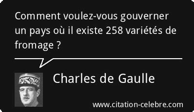 Citation Fromage, Pays & Existe (Charles de Gaulle