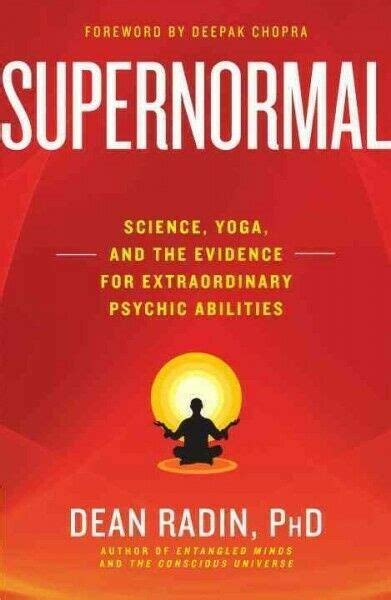 Supernormal : Science, Yoga, and the Evidence for