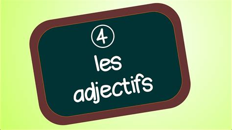 Les adjectifs - YouTube