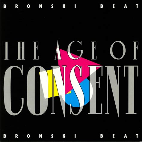 BRONSKI BEAT The Age Of Consent (remastered) vinyl at Juno